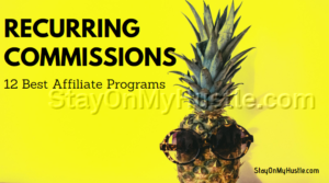 12 Best affiliate programs with recurring comissions