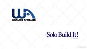 Wealthy Affiliate vs Solo Buid It! A quick comparison.