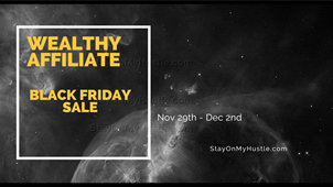Wealthy Affiliate Black Friday Sale 2019