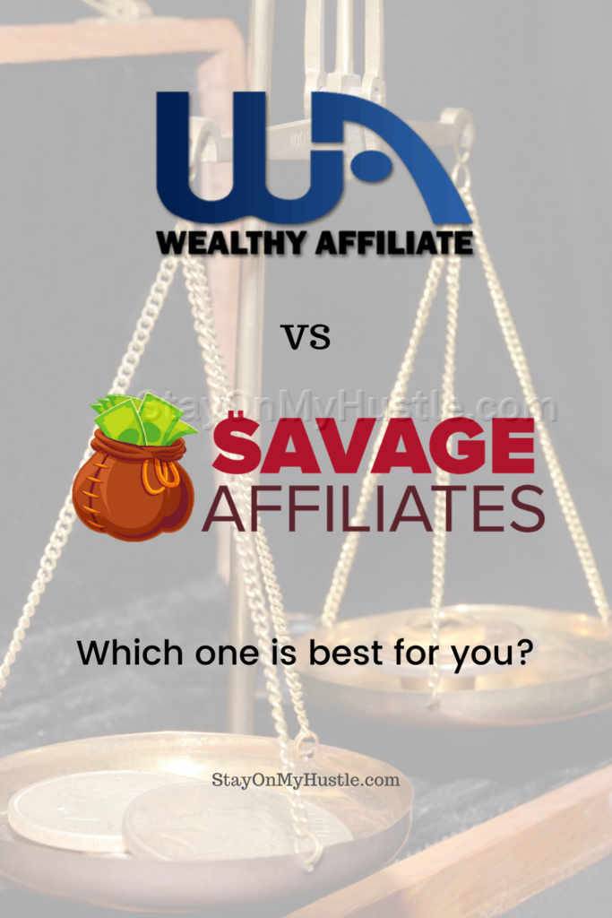 Pinterest graphic for blog post titled Wealthy Affiliate vs Savage Affiliates