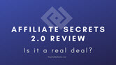Is Affiliate Secrets 2.0 a real deal?