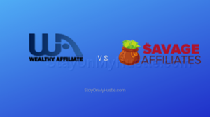 Feature image of blog post titled Wealthy Affiliate vs Savage Affiliates