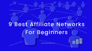 9 Best Affiliate Networks for beginners