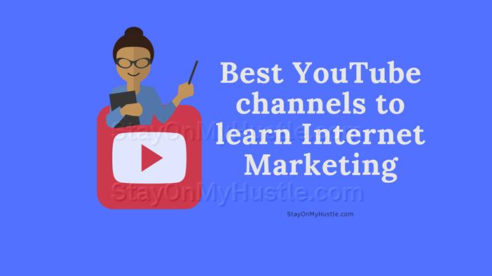 blog banner of blog post titled 10 Best Internet Marketing Youtube Channels to learn Internet Marketing