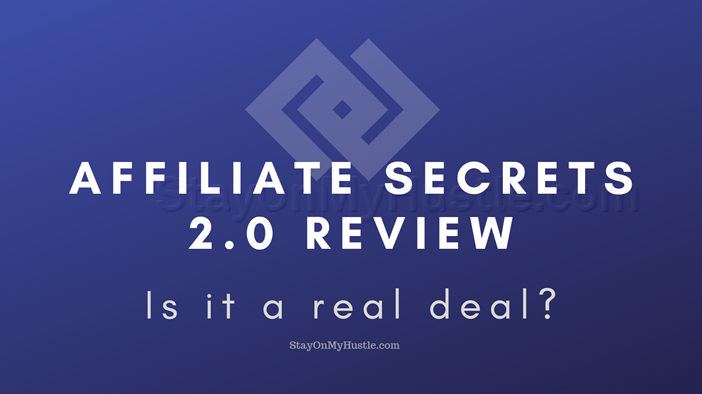 blog banner of blog post titled Is Affiliate Secrets 2.0 a real deal?
