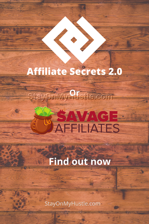 Pinterest graphic for Affiliate Secrets vs Savage Affiliates
