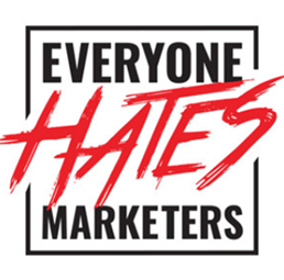 Everyone Hates Marketers podcast banner