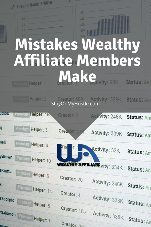 Mistakes Wealthy Affiliate Members make - Pinterest graphic
