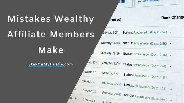Mistakes Wealthy Affiliate Members Make