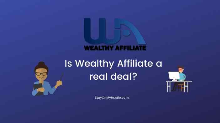 Is Wealthy Affiliate a real deal