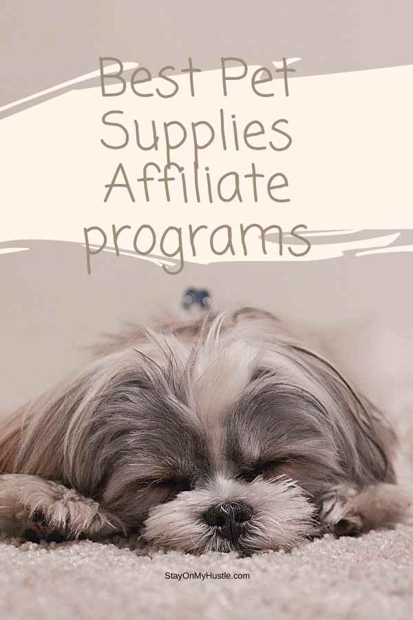 Best Pet Supplies Affiliate Programs Pinterest graphic