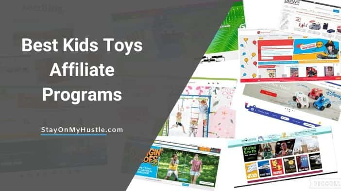 Best Kids Toys Affiliate Programs for the playful marketers
