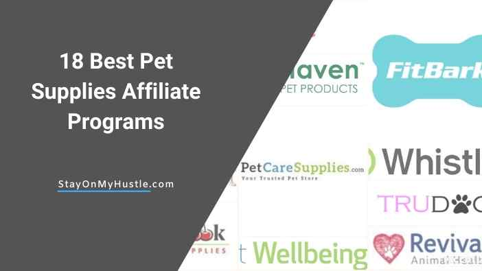18 best Pet Supplies Affiliate Programs