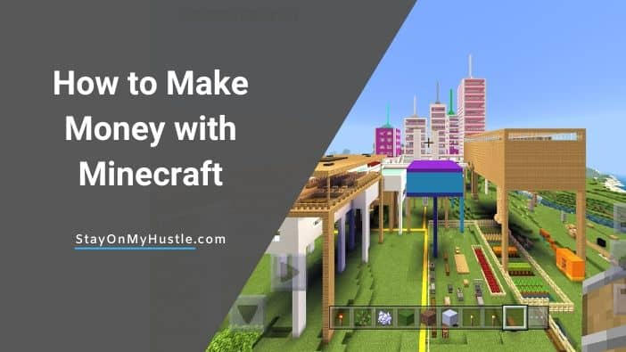 How to make money with Minecraft