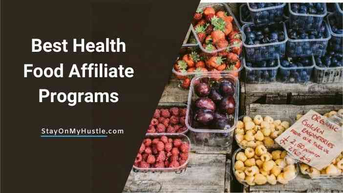 Best Health Food Affiliate Programs