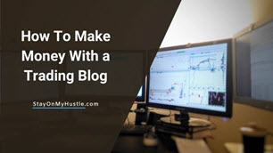 how to make money with a trading blog - feature
