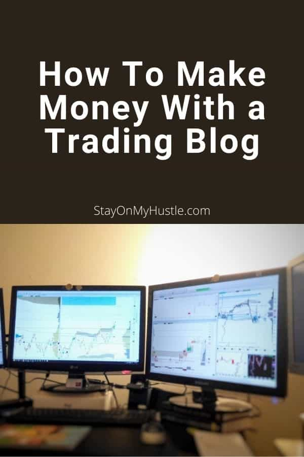How To Make Money With a Trading Blog - Pinterest