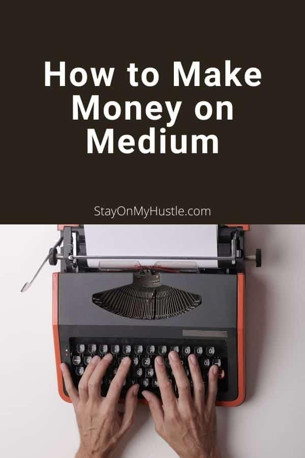 How to make money on medium - pinterest Pin