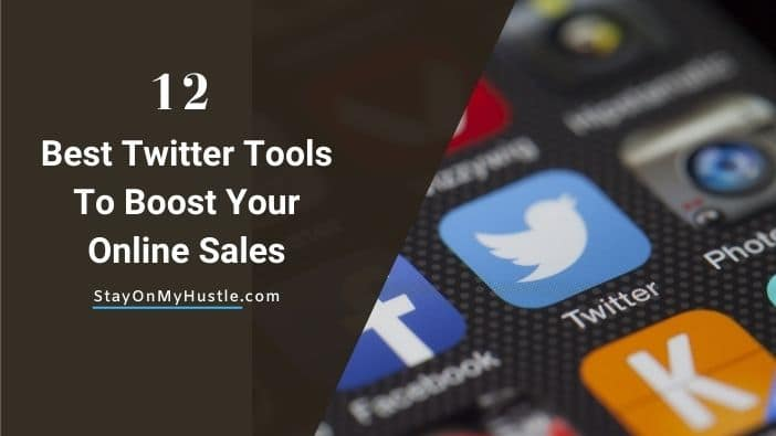 12 Best Twitter Tools for Business