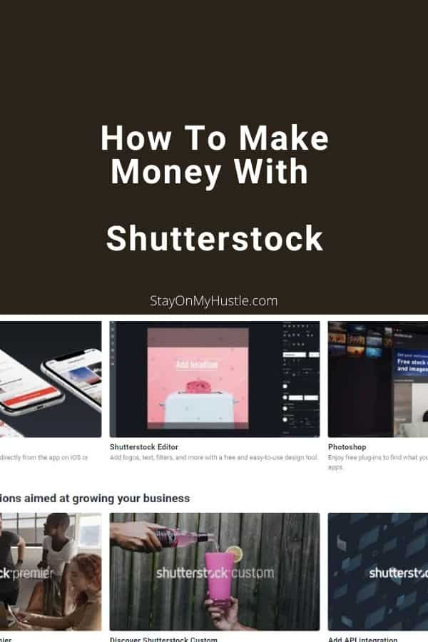 How To Make Money With Shutterstock - Pinterest